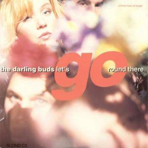 Cover - Darling Buds: Let's Go Round There