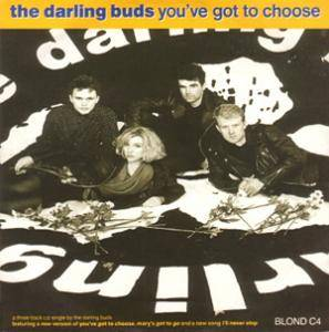 Cover - Darling Buds: You've Got To Choose