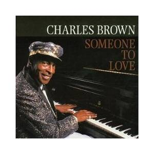 Cover - Charles Brown: Someone To Love