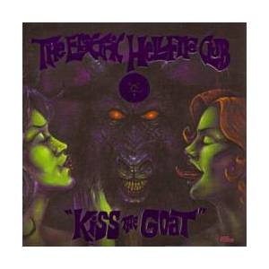 Cover - Electric Hellfire Club, The: Kiss The Goat