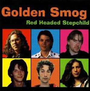 Cover - Golden Smog: Red Headed Stepchild