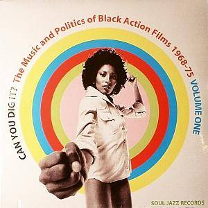 Can You Dig It? The Music And Politics Of Black Action Films 1968-75 - Cover