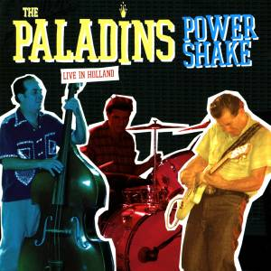 Cover - Paladins, The: Live In Holland - Power Shake