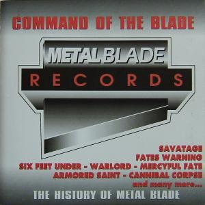 Command Of The Blade - The History Of Metal Blade - Cover