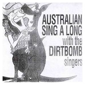 Cover - Dirtbombs, The: Australian Sing A Long With The Dirtbomb Singers