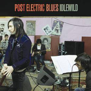 Cover - Idlewild: Post Electric Blues