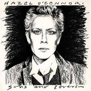 Hazel O'Connor: Sons And Lovers - Cover