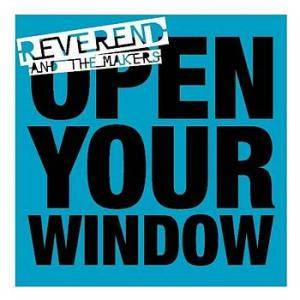 Cover - Reverend And The Makers: Open Your Window