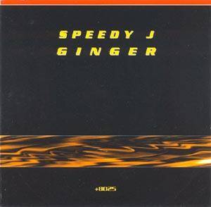 Cover - Speedy J: Ginger