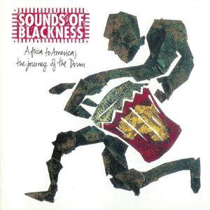 Cover - Sounds Of Blackness: Africa To America: The Journey Of The Drum