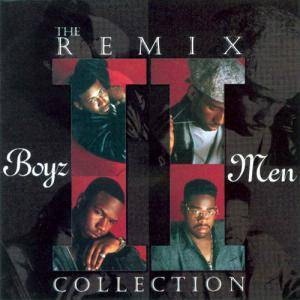 Cover - Boyz II Men: Remix Collection, The