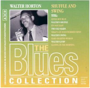 Cover - Big Walter Horton: Blues Collection - Shuffle And Swing, The
