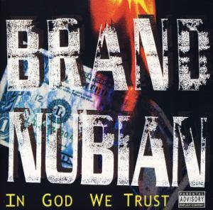 Brand Nubian: In God We Trust - Cover