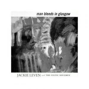 Jackie Leven: Man Bleeds In Glasgow - Cover