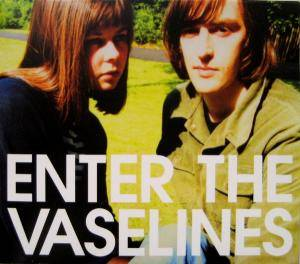 The Vaselines: Enter The Vaselines - Cover