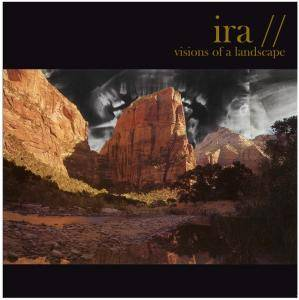 Ira: Visions Of A Landscape - Cover