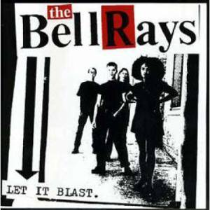 Cover - BellRays, The: Let It Blast