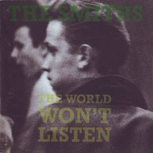 The Smiths: World Won't Listen, The - Cover