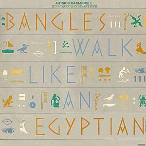 The Bangles: Walk Like An Egyptian - Cover