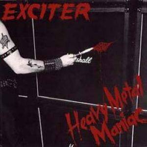 Cover - Exciter: Heavy Metal Maniac