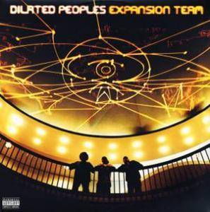 Cover - Dilated Peoples: Expansion Team