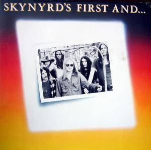 Lynyrd Skynyrd: Skynyrd's First And... Last - Cover