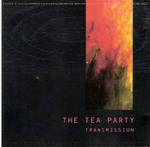 Cover - Tea Party, The: Transmission