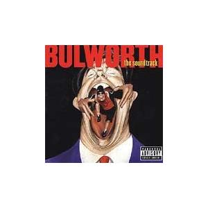 Bulworth - The Soundtrack - Cover