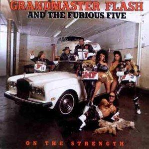 Grandmaster Flash & The Furious Five: On The Strength - Cover