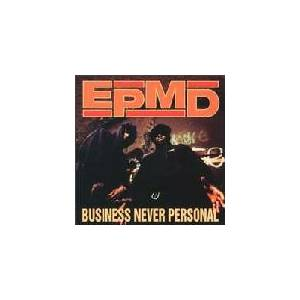 Cover - EPMD: Business Never Personal