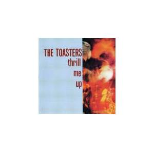 The Toasters: Thrill Me Up (LP) - Bild 1