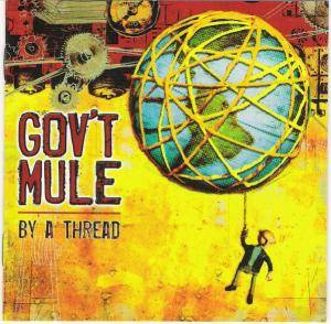 Gov't Mule: By A Thread - Cover