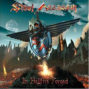 Steel Assassin: In Hellfire Forged - Cover