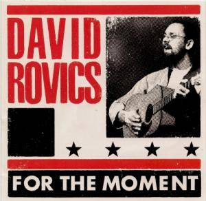 David Rovics: For The Moment - Cover