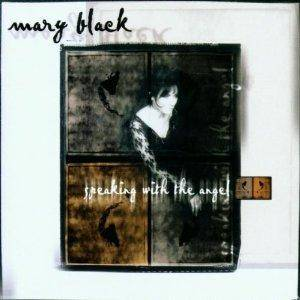 Cover - Mary Black: Speaking With The Angel