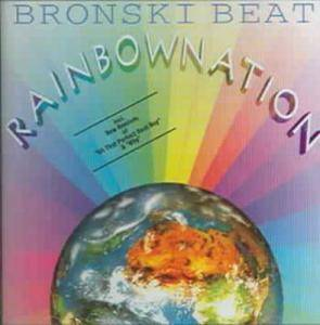Bronski Beat: Rainbow Nation - Cover