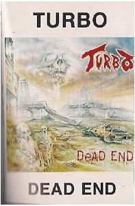 Turbo: Dead End (Tape) - Bild 1