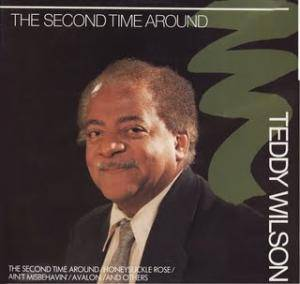 Cover - Teddy Wilson: Second Time Around, The
