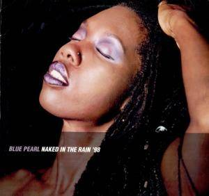 Cover - Blue Pearl: Naked In The Rain '98
