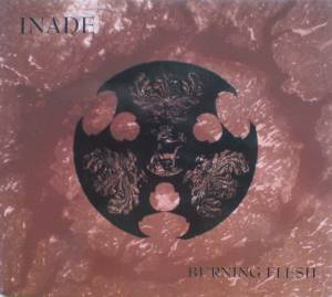 Cover - Inade: Burning Flesh