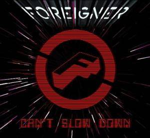 Foreigner: Can't Slow Down - Cover