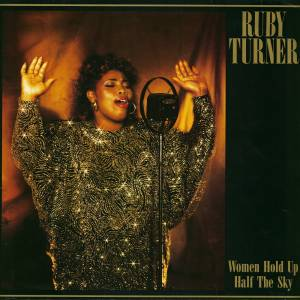 Cover - Ruby Turner: Women Hold Up Half The Sky