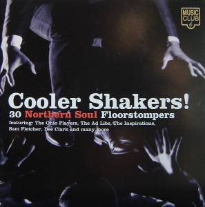 Cover - Ann Sexton: Cooler Shakers! 30 Nothern Soul Floorstompers