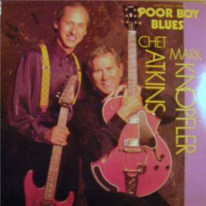 Chet Atkins & Mark Knopfler: Poor Boy Blues - Cover