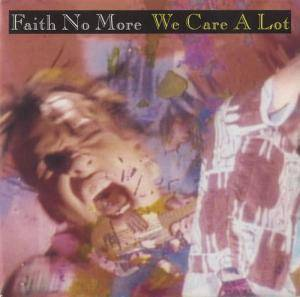 Faith No More: We Care A Lot - Cover