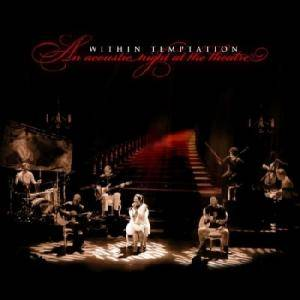 Within Temptation: Acoustic Night At The Theatre, An - Cover