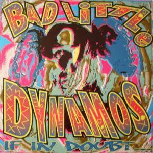 Bad Little Dynamos: If In Doubt Consult Your Dealer - Cover