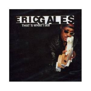 Cover - Eric Gales: That's What I Am