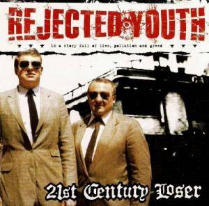 Cover - Rejected Youth: 21st Century Loser