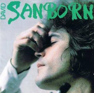 David Sanborn: Sanborn - Cover